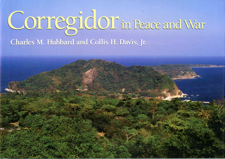 Corregidor in Peace and War
